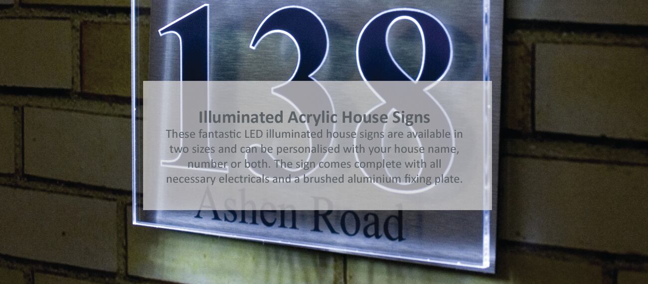 Illuminated Acrylic LED House Signs
