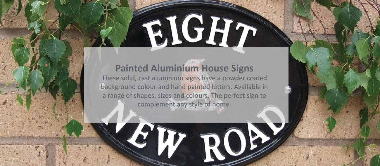 Painted Aluminium House Signs
